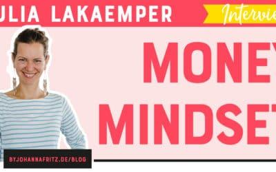 (Money) Mindset mit Julia Lakaemper – mit Gedanken Geld erschaffen