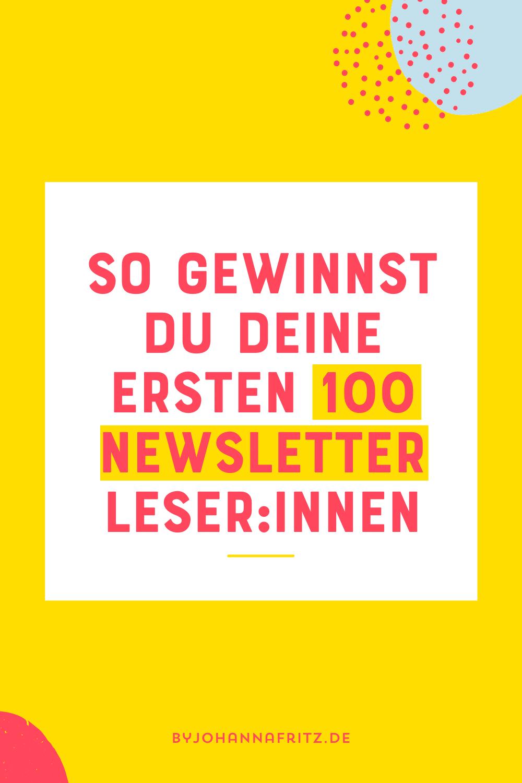 Newsletter starten - In 5 Schritten zu deinen ersten 100 LeserInnen - By Johanna Fritz