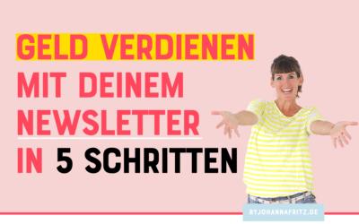 Geld verdienen mit deinem Newsletter in 5 Schritten