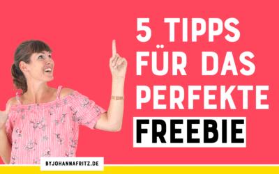 Ein richtig gutes Freebie – diese 5 Eigenschaften sollte es haben