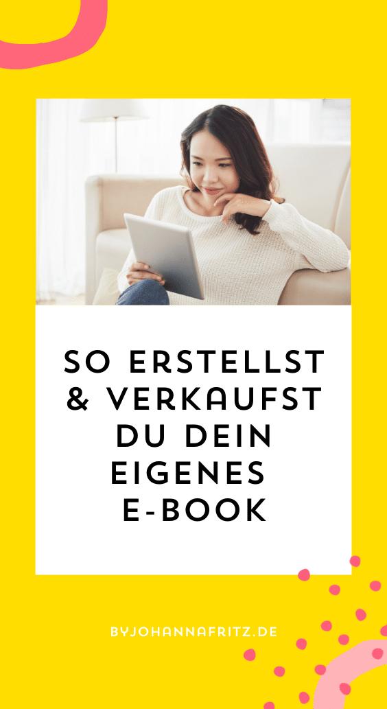 So erstellst und verkaufst du in 6 Schritten dein eigenes E-Book