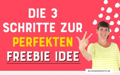 In 3 einfachen Schritten zur perfekten Freebie Idee für deine Community